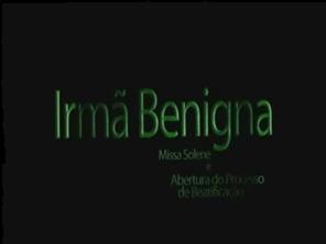 Abertura do processo de beatificação de Irmã Benigna